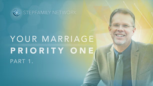 Your Marriage Priority One (part 1)