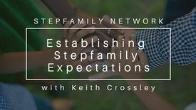 Establishing Stepfamily Expectations