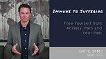 Promo: Immune to Suffering