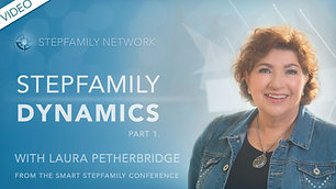 Stepfamily Dynamics (part 1)