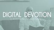 7.6.21 Digital Devotion