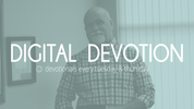 7.13.21 Digital Devotion