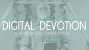5.25.21 Digital Devotion