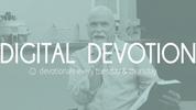 6.8.21 Digital Devotion