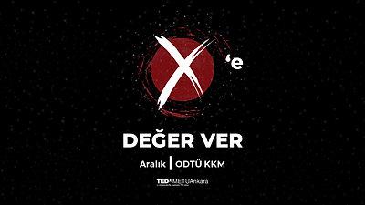 X'e Değer Ver!