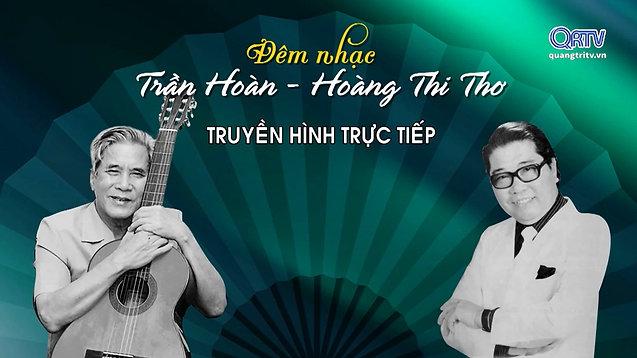 [Đêm nhạc] Trần Hoàn - Hoàng Thi Thơ - Quảng Trị 2017