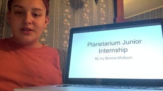 Ivy Berrios-McKeon Planetarium Part 1