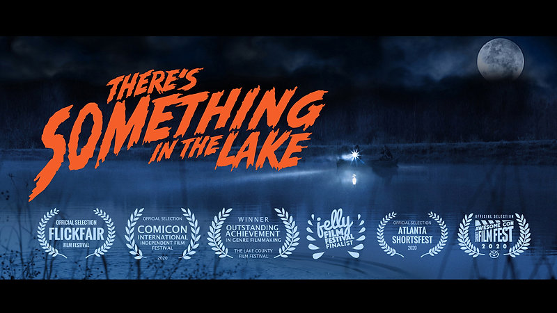THERE'S SOMETHING IN THE LAKE short film