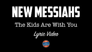 The Kids Are With You (Lyric Video)