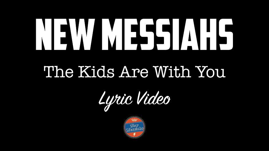 New Messiahs Videos