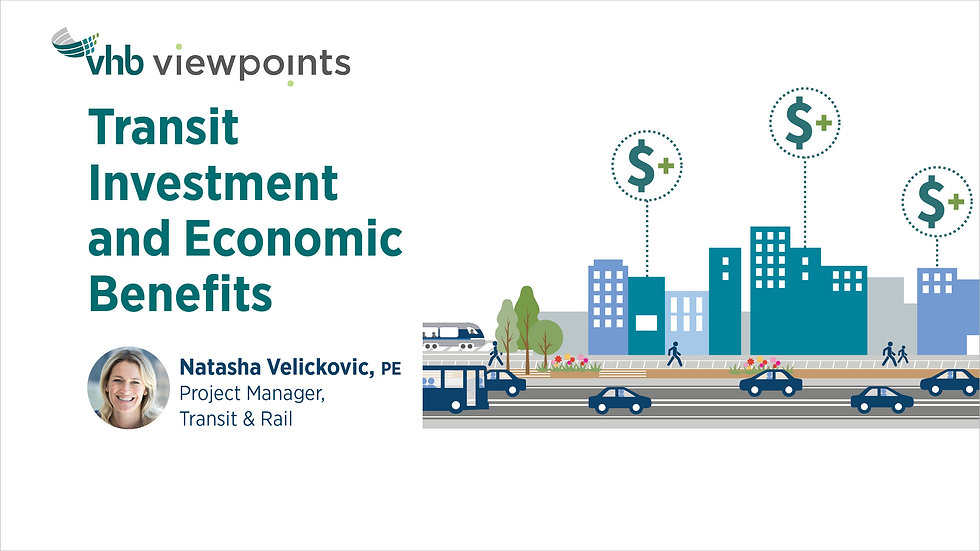 Transit Investment and Economic Benefits