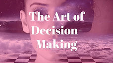 MasterClasses on the Art of Decision-Making conducted by Dr. Tara Kenyon