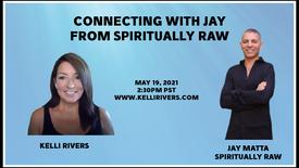 5-19-21 Jay from Spiritually Raw