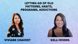 5/16/21 3:30PM PST How To Let Go of Old Programing, Patterns, Addictions