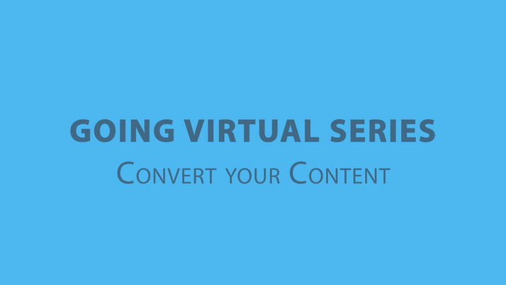 Going Virtual Video Series