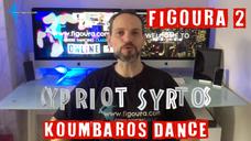 Cypriot Syrtos Figoura 2 - Koumbaros Dance