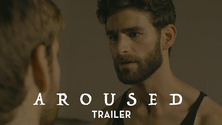 AROUSED Teaser Trailer