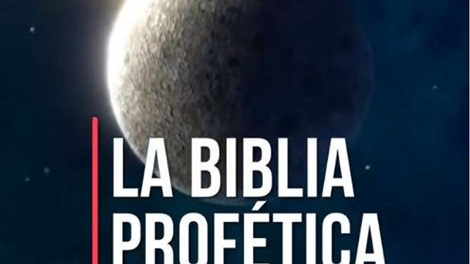 La Biblia Profética