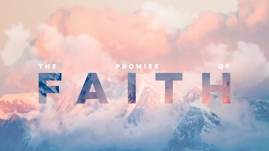 The Promise of Faith