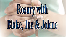 Rosary, Thursday May 21