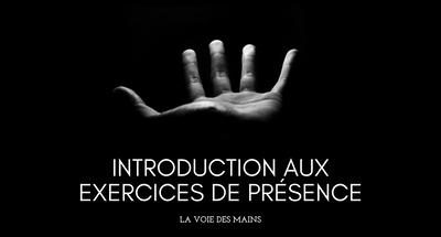 Introduction aux exercices de présence
