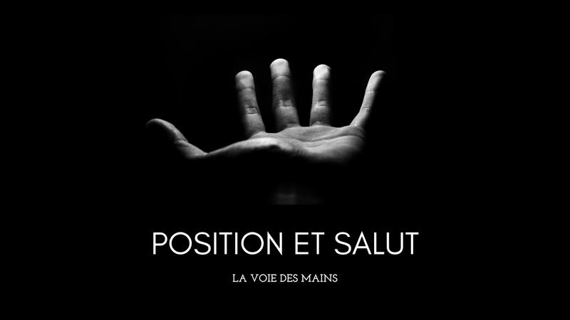 Position et salut