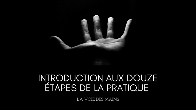 Introduction à la pratique de la voie des mains