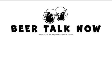BeerTalkNow Title Intro