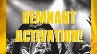 Remnant Activation