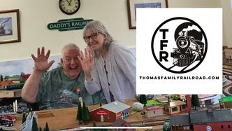 Thomas Family Railroad Spring 2021