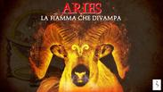Aries - La Fiamma Che Divampa