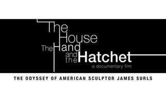 The House, The Hand, and The Hatchet