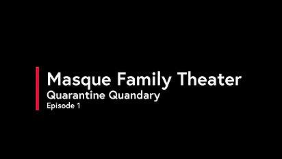 Quarantine Quandary #1