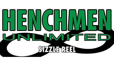 Henchmen Sizzle