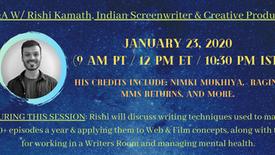 Q&A W/ Rishi Kamath, Indian Screenwriter and Creative Producer