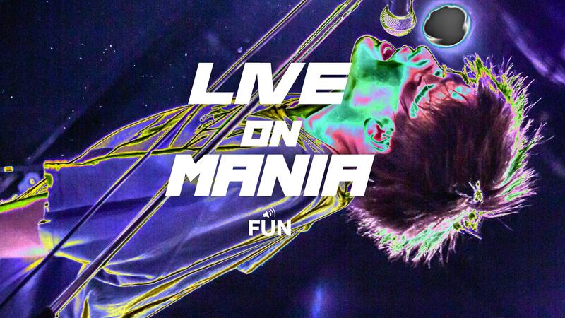 LIVE on MANIA