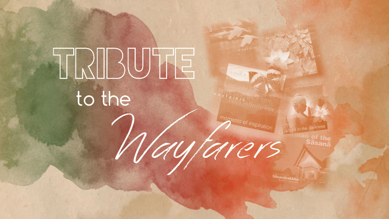 """Tribute To The Wayfarers"""