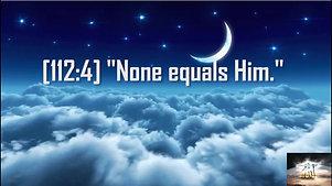 NONE EQUALS HIM