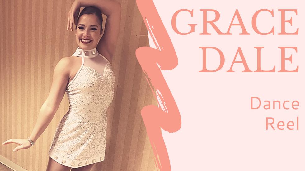 Grace Dale Dance Reel