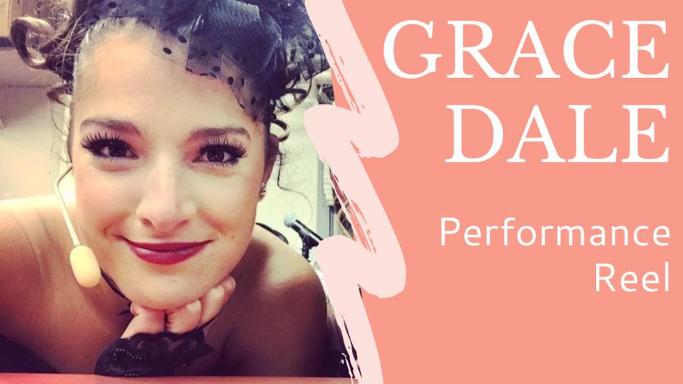 Grace Dale Performance Reel