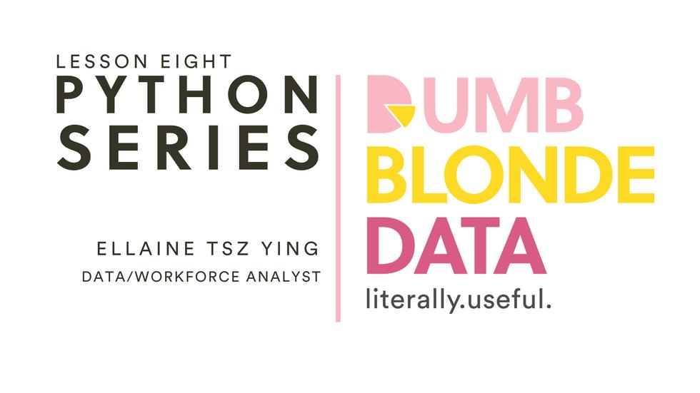 Python Series Lesson Eight