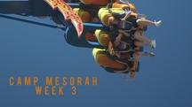 Camp mesorah week 3