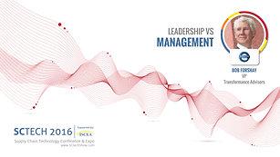 SCTECH Leadership VS Management
