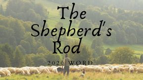 Shepherd's Rod Word 2020