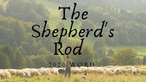 Shepherd's Rod Word 2020