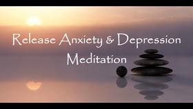 Anxiety & Depression Meditation