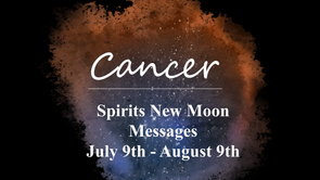 CANCER - New Moon July 9