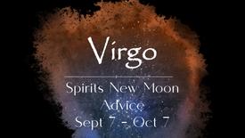VIRGO New Moon Sept 7th