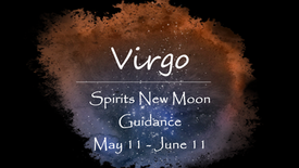 VIRGO May 11th New Moon