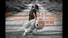 The Power of Self Healing Meditation